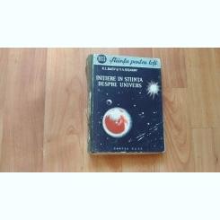 INITIERE IN STIINTA DESPRE UNIVERS-K. L. BAEV- V. A. SISAKOV