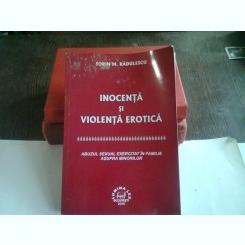 INOCENTA SI VIOLENTA EROTICA - SORIN M. RADULESCU