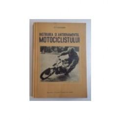 INSTRUIREA SI ANTRENAMENTUL MOTOCICLISTULUI - G.I. CUCUSCHIN