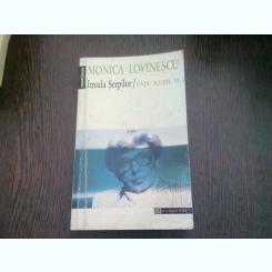 INSULA SERPILOR. UNDE SCURTE - MONICA LOVINESCU