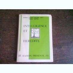 INTELLIGENCE ET HEREDITE - GEORGES CHAPPAZ  (CARTE IN LIMBA FRANCEZA)