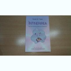 INTINERIREA-CUM SA INVERSEZI PROCESUL DE IMBATRINIRE-HARALD W. TIETZE