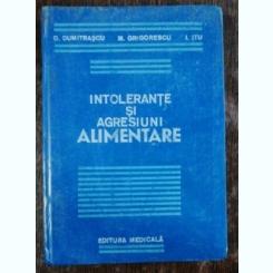 INTOLERANTE SI AGRESIUNI ALIMENTARE -D.DUMITRASCU/M.GRIGORESCU /I.ITU