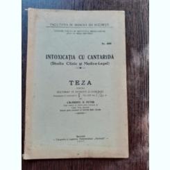 INTOXICATIA CU CANTARIDA - CALINESCU D. PETRE  (TEZA DE DOCTORAT, CU DEDICATIE PENTRU SERBAN MILCOVEANU)