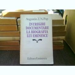 Intregiri documentare la bibliografia lui Eminescu - Augustin Z.N. Pop