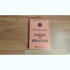 INTRODUCERE GENERALA LA CURSUL DE MIRACOLE-KENNETH WAPNICK,PH.D