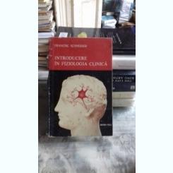 INTRODUCERE IN FIZIOLOGIA CLINICA - FRANCISC SCHNEIDER