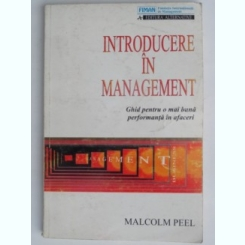 INTRODUCERE IN MANAGEMENT-MALCOM PEEL