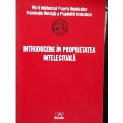 INTRODUCERE IN PROPRIETATEA INTELECTUALA