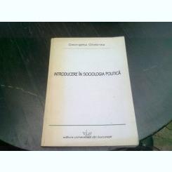 INTRODUCERE IN SOCIOLOGIA POLITICA - GEORGETA GHEBREA