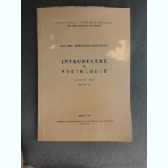 Introducere in sociologie - Miron Constantinescu