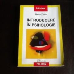 Introducere un psihologie - Mielu Zlate
