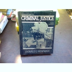 Introduction to criminal justice- Donald J. Newman  (introducere in justitie penala)