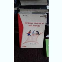 INVATAREA GEOMETRIEI PRIN EXERCITII - MIHAELA SINGER