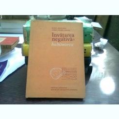 Invatarea negativa habitarea Radu Rogozea