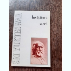INVATATURA SACRA - SRI YUKTESWAR