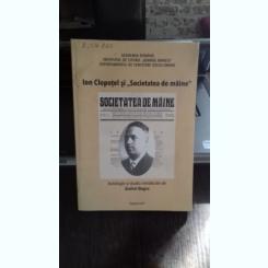 ION CLOPOTEL SI SOCIETATEA DE MAINE - ANDREI NEGRU