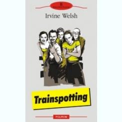 IRVINE WELSH - TRAINSPOTTING