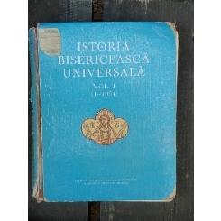 ISTORIA BISERICEASCA UNIVERSALA VOL.I