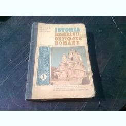 ISTORIA BISERICII ORTODOXE ROMANE - MIRCEA PACURARIU  VOL.I