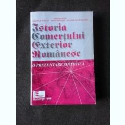 ISTORIA COMERTULUI EXTERIOR ROMANESC, O PREZENTARE SINTETICA - NICOLAE SUTA