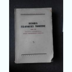 ISTORIA FILOSOFIEI MODERNE, VOL.III PERIOADA CONTEMPORANA - COLECTIV DE AUTORI