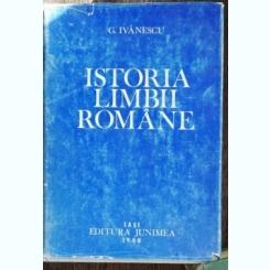 ISTORIA LIMBII ROMANE-G.IVANESCU