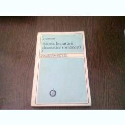 ISTORIA LITERATURII DRAMATICE ROMANESTI - V. MINDRA   VOL.1