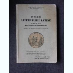 ISTORIA LITERATURII LATINE PE BAZA DE TEXTE (ANTOLOGIE SI CRESTOMATIE) - I. VALAORI, C. PAPACOSTEA, GH. POPA-LISSEANU