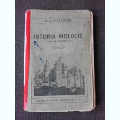 ISTORIA MIJLOCIE PENTU CLASA A II-A SECUNDARA - D.D. PATRASCANU  EDITIA III-A