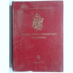 Istoria muzicii bisericesti la romani - Nicu Moldoveanu