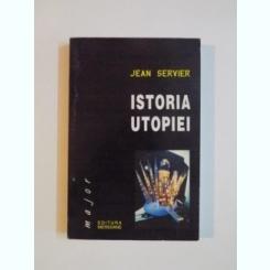 ISTORIA UTOPIEI de JEAN SERVIER , 2000