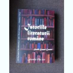ISTORIILE LITERATURII ROMANE, STUDII, ESEURI, CRONICI - ANTOLOGIE DE IRINA PETRAS