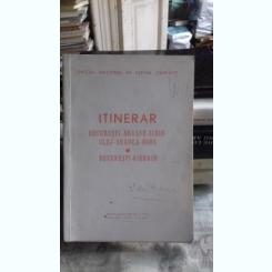 ITINERAR BUCURESTI-BRASOV-SIBIU-ORADEA-BORS. BUCURESTI-GIURGIU