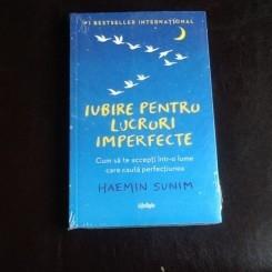 Iubire pentru lucruri imperfecte - Haemin Sunim