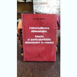 Iulian Mincu - Universalitatea alimentatiei. Istoria si particularitatile alimentatiei la romani