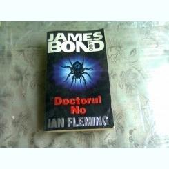 JAMES BOND 007, DOCTORUL NO - IAN FLEMING