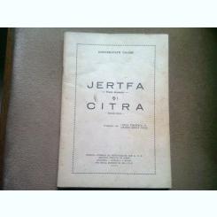 JERTFA SI CITRA - RABINDRANATH TAGORE  (POEM DRAMATIC)