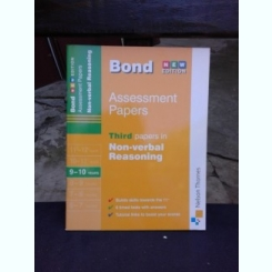 J.M. BOND - ASSESSMENT PAPERS, THIRD PAPERS IN NON VERBAL REASONING (CARTE IN LIMBA ENGLEZA)