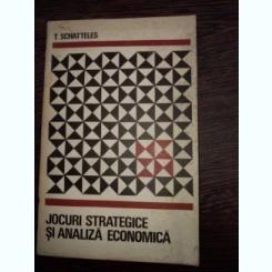 Jocuri strategice si analiza economica - T. SCHATTELES