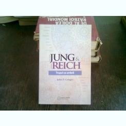 John P. Conger JUNG si REICH Trupul ca umbra