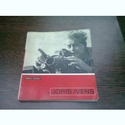 JORIS IVENS - ROBERT GRELIER