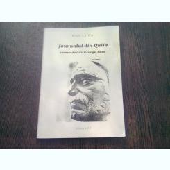 JOURNALUL DIN QUITO COMANDAT DE GEORGE ANCA - IOAN LADEA