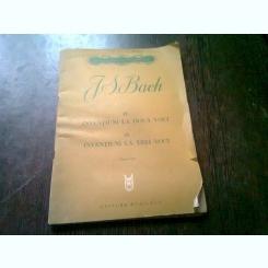 J.S. BACH - 15 INVENTIUNI LA DOUA VOCI. 15 INVENTIUNI LA TREI VOCI