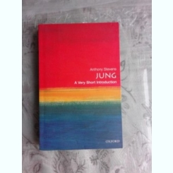 JUNG, A VERY SHORT INTRODUCTION - ANTHONY STEVENS  (CARTE IN LIMBA ENGLEZA)