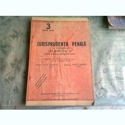 JURISPRUDENTA PENALA A CODURILOR CAROL II NR.3/1939
