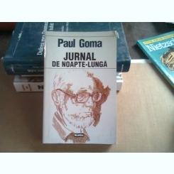 JURNAL DE NOAPTE LUNGA - PAUL GOMA