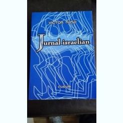 JURNAL ISRAELIAN - VICTOR RUSU