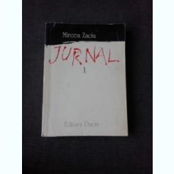 JURNAL - MIRCEA ZACIU   VOL.I