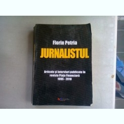 JURNALISTUL - FLORIN PETRIA (ARTICOLE SI INTERVIURI PUBLICATE IN REVISTA PIATA FINANCIARA